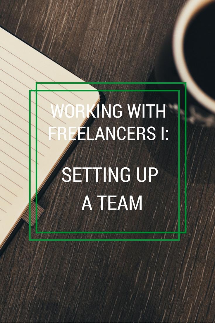 set up a team of freelancers