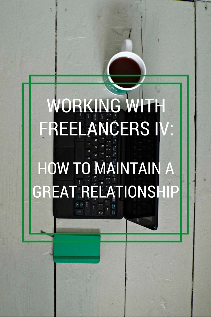 good relationship with freelancers