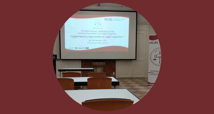 """Notes from OEGRL's conference """"Contemporary Approaches to Legal Linguistics"""""""